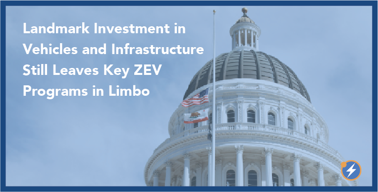 10.13.2021 Blog_ Budget Dominated California's Legislative Session, With Clean Transportation a Winner