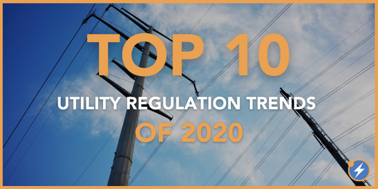 Top 10 Utility Regulation Trends 2020-745