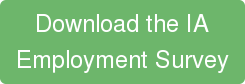 Download the IA Employment Survey